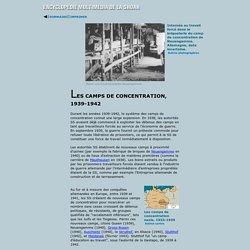 Les camps de concentration, 1939-1942