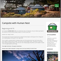 Campsite with Human Nest - Treebones Resort