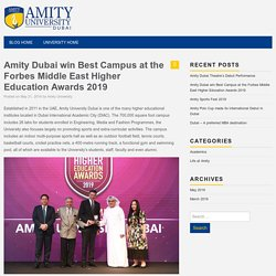 Amity Dubai win Best Campus at the Forbes Middle East Higher Education Awards 2019 – Amity University Dubai