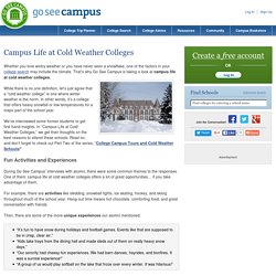 Campus Life at Cold Weather Colleges