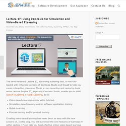 Lectora 17 Camtasia for simulation, video-based Elearning