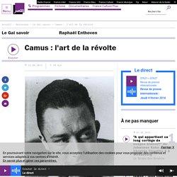 Camus : l'art de la révolte