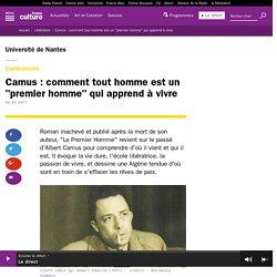 """Camus : comment tout homme est un """"premier homme"""" qui apprend à vivre"""