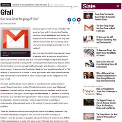 Can Gmail users sue Google for bad service? - By Christopher Bea