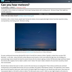 Can you hear meteors? Find out.