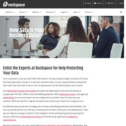 RACKSPACE - We Can Help You Protect Your Data