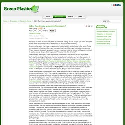 Q&A: Can I make waterproof bioplastic?