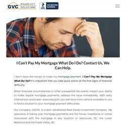 I Can't Pay My Mortgage What Do I Do? Read This for Mortgage Problems and Solutions