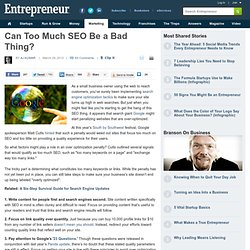 Can Too Much SEO Be a Bad Thing?