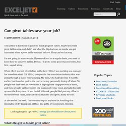 Can pivot tables save your job?