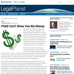 PG&E Can't Show You the Money