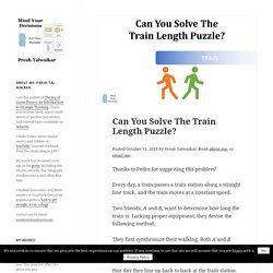 Can You Solve The Train Length Puzzle?