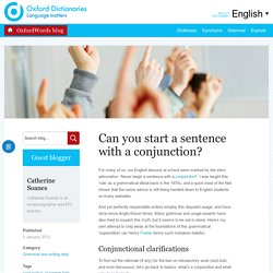 Grammar myths #2: please miss, can I start a sentence with a conjunction?