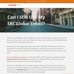 Can I Still Use My SBCGlobal Email?