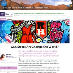 Can Street Art Change the World? - The Tower