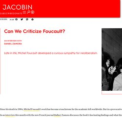 Can We Criticize Foucault?