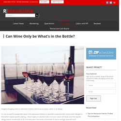 Can Wine Only be What's in the Bottle?