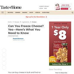 Can You Freeze Cheese? Yes—Here's How