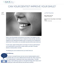Can Your Dentist Improve Your Smile?