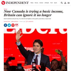 Now Canada is trying a basic income, Britain can ignore it no longer