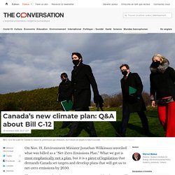 Canada's new climate plan: Q&A about Bill C-12