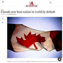 Canada now best nation in world by default - The Beaverton