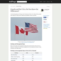 Canada and the U.S.A. What are the differences?