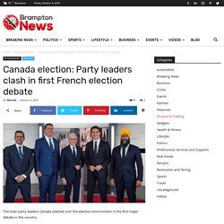 Canada election: Party leaders clash in first French election debate