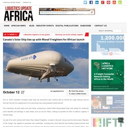 Canada's Solar Ship ties up with Manaf Freighters for African launch