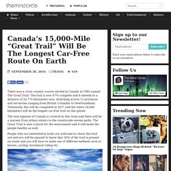"Canada's 15,000-Mile ""Great Trail"" Will Be the Longest Car-Free Route on Earth"
