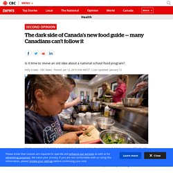 The dark side of Canada's new food guide — many Canadians can't follow it