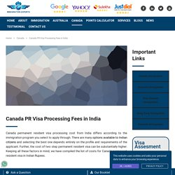 Canada PR Visa Fees From India 2019-20