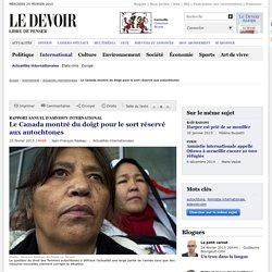 Le Canada montré du doigt pour le sort réservé aux autochtones