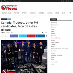 Canada: Trudeau, other PM candidates, face off in key debate