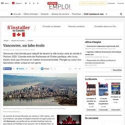 Canada: Vancouver, un labo écolo