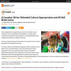 A Canadian Writer Defended Cultural Appropriation and All Hell Broke Loose