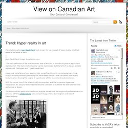 Trend: Hyper-reality in art — View on Canadian Art