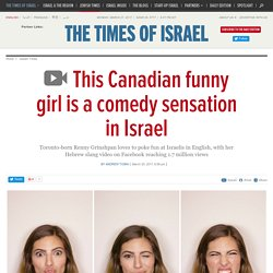 WATCH: This Canadian funny girl is a comedy sensation in Israel
