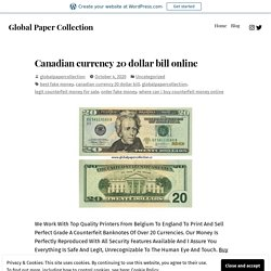 Canadian currency 20 dollar bill online – Global Paper Collection