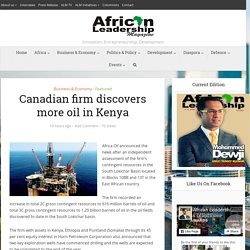Canadian firm discovers more oil in Kenya