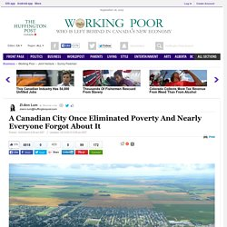 A Canadian City Once Eliminated Poverty And Nearly Everyone Forgot About It