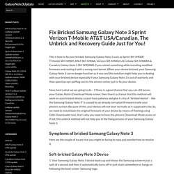 Fix Bricked Samsung Galaxy Note 3 Sprint Verizon T-Mobile AT&T USA/Canadian, The Unbrick and Recovery Guide Just for You! - GalaxyNote3Update