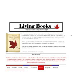 Canadian History Through Living Books – The Canadian Homeschooler