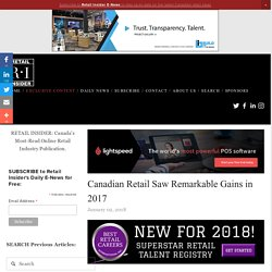 Canadian Retail Saw Remarkable Gains in 2017