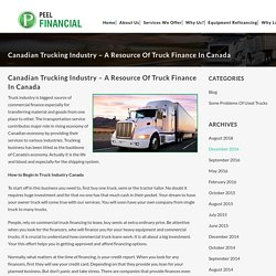 Canadian Trucking Industry – A Resource of Truck Finance in Canada - Peel Financial Inc.