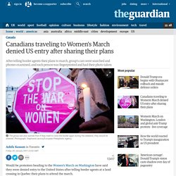 Canadians traveling to Women's March denied US entry after sharing their plans