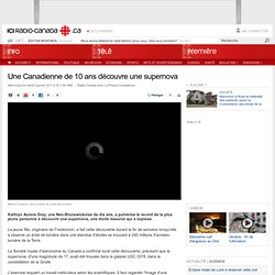 Astronomie : Une Canadienne de 10 ans découvre une supernova
