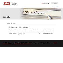 WHOIS » Chercher dans WHOIS » Autorité canadienne pour les enregistrements Internet