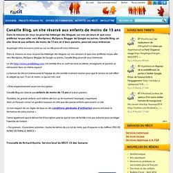 Canaille Blog, un site réservé aux enfants de moins de 13 ans