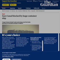 Suez Canal blocked by huge container ship